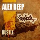 Hustle/Alex Deep