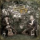 Buddy and Jim/Buddy Miller & Jim Lauderdale