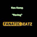 Raving All Over The World/Ken Komp