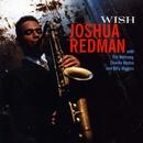 Wish/Joshua Redman