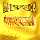 La reina de las bandas Vol. I/Banda Machos