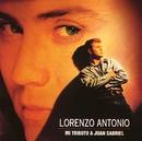 Mi tributo a Juan Gabriel/Lorenzo Antonio