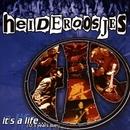 It's a Life (12,5 years live!)/De Heideroosjes