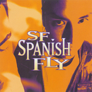 SF Spanish Fly/SF Spanish Fly