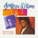 Prisoner of Love/Geoffrey Williams