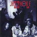 The Jazzhole/The Jazz Hole