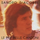 Le mie piu' belle canzoni/Sandro Giacobbe