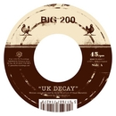 UK Decay/Big Two Hundred