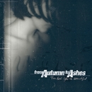 Too Bad You're Beautiful/From Autumn to Ashes