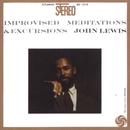 Improvised Meditations & Excursions/John Lewis