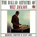 The Ballad Artistry Of Milt Jackson/Milt Jackson