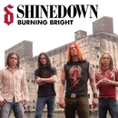 Burning Bright (Online Music)/Shinedown