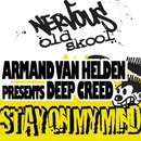 Stay On My Mind/Armand Van Helden presents Deep Creed