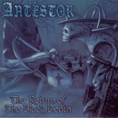 The Return Of The Black Death/Antestor