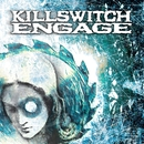 Killswitch Engage (Expanded Edition) [2004 Remaster]/Killswitch Engage