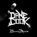 ISolated INcident/Dane Cook