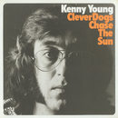 Clever Dogs Chase The Sun/Kenny Young