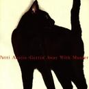 Gettin' Away With Murder/Patti Austin