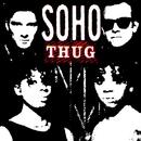 Thug [2008 Remixed Edition]/Soho