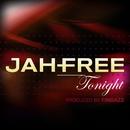 Tonight/Jah-Free