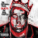 Duets: The Final Chapter/The Notorious B.I.G.