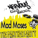 The Panther Party/Mad Moses