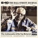 The Ball Street Journal/E-40