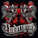 The Awakening/Underneath The Gun