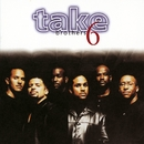 Brothers/Take 6