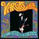 Flamenco Blues Experience (iTunes exclusive)/Vargas Blues Band