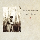 Elysian Forest/Mark O'Connor
