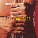 Hangin' On A String/Rohn Lawrence