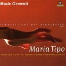 Composizioni per pianoforte Vol. 2/Maria Tipo