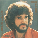 Rocky Mountain Music/Eddie Rabbitt