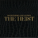 The Heist/Macklemore & Ryan Lewis