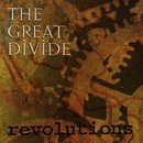 Revolutions/The Great Divide