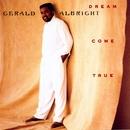 Dream Come True/Gerald Albright