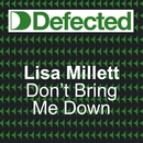 DONT BRING ME DOWN/LISA MILLET