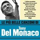 Le più belle canzoni di Tony del Monaco/Tony Del Monaco
