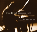 Let Yourself Go (Live at Jordan Hall)/Fred Hersch