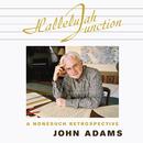 Hallelujah Junction/John Adams