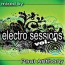 Electro Sessions Vol 1 (Continuous DJ Mix By Paul Anthony)/Paul Anthony