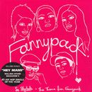 So Stylistic / The Theme from Fannypack - EP/Fannypack