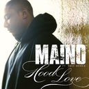 Hood Love (feat. Trey Songz)/Maino