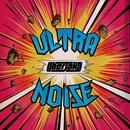 Ultranoise EP/Uberjak'd