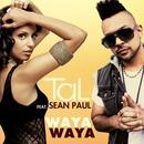 Waya Waya (feat. Sean Paul)/TAL