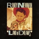 Land Of Dreams/Randy Newman