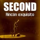 Rincón exquisito (Directo 15)/Second