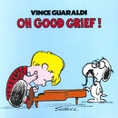 Oh Good Grief/Vince Guaraldi