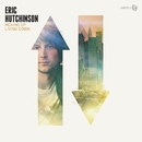 Moving Up Living Down/Eric Hutchinson